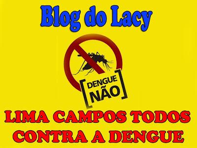 LIMA CAMPOS NO CAMBATE A DENGUE
