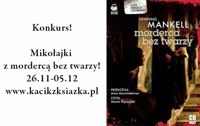 http://www.kacikzksiazka.pl/2014/11/konkurs-mikoajki-z-morderca-bez-twarzy.html