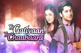 Yeh Galiyaan Yeh Chaubaara tv serial wiki on Zindagi cast and crew, story, trp, pics, wallpaper