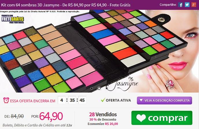 http://www.tpmdeofertas.com.br/Oferta-Kit-com-64-sombras-3D-Jasmyne---De-R-8490-por-R-6490---Frete-Gratis-792.aspx