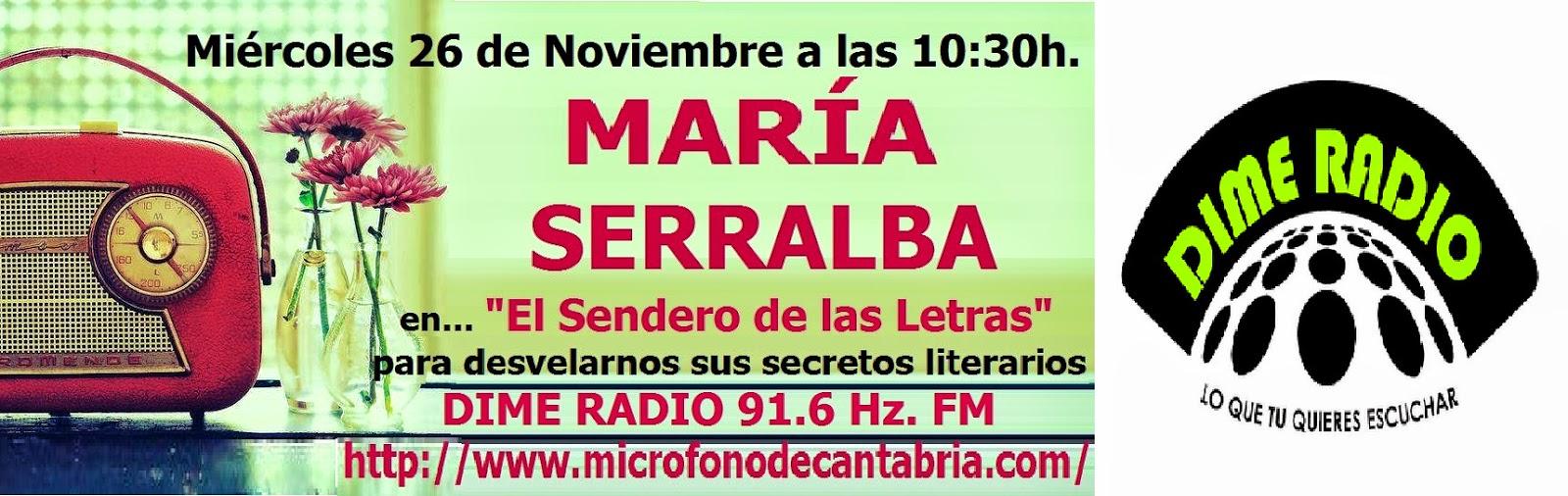 El Blog de María Serralba - Dime Radio entrevista a María Serralba