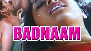Hot Hindi Movie 'Badnaam' Watch Online | Shakila | Reshma | Hot Movie Online