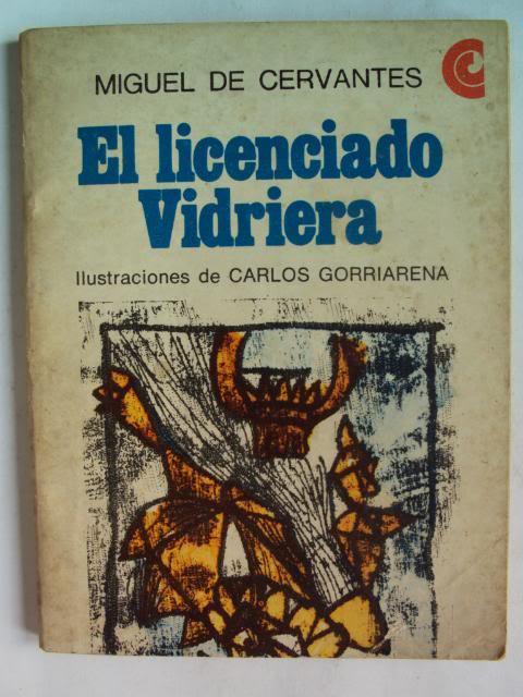 El licenciado Vidriera, Miguel de Cervantes Saavedra
