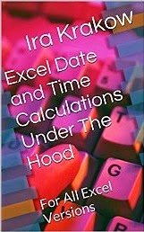 Excel Date and Time Calculations Under The Hood: For All Excel Versions