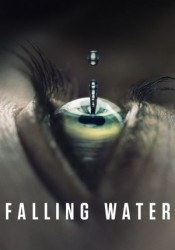 Falling Water Temporada 2