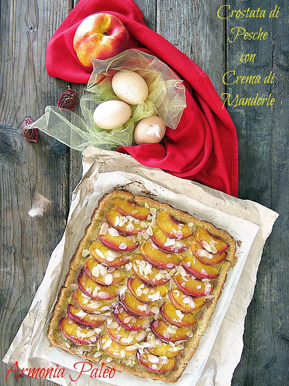 Crostata di Pesche con Crema di Mandorle di Armonia Paleo