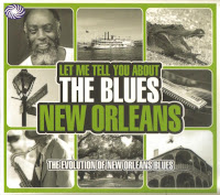 VA - Let Me Tell You About The Blues - New Orleans 3CD