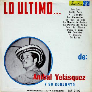Re-Up & Re-PostAnibal Velasquez y su Conjunto -Lo Ultimo, Discos Fuentes