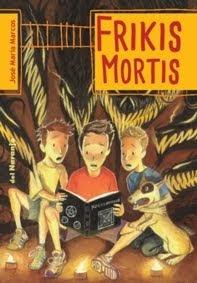 Frikis Mortis