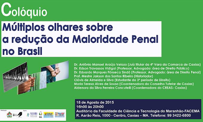 CONVITE Colóquio: Múltiplos olhares sobre a Redução da Maioridade Penal no Brasil.
