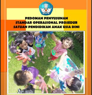 Download lPedoman Penyusunan Standar Operasional Prosedur Satuan PAUD 2015