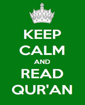 Keep Calm And Read Quran