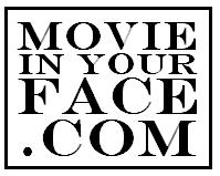 Movie In Your Face
