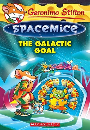 Geronimo Stilton Spacemice: The Galactic Goal