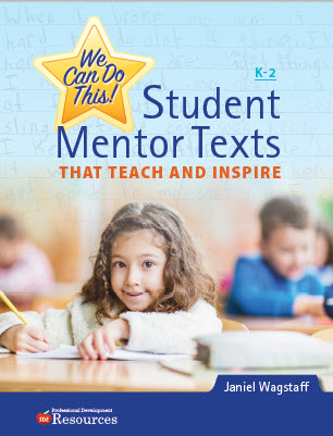 The only book of its kind!  Teaching Our K-2 Writers With 36 Cross-Genre Peer-Authored Mentor Texts