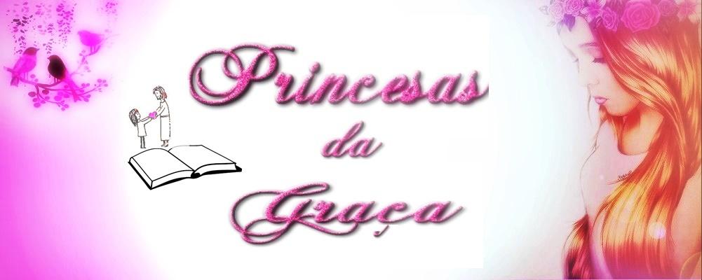 Princesas da Graça de Deus