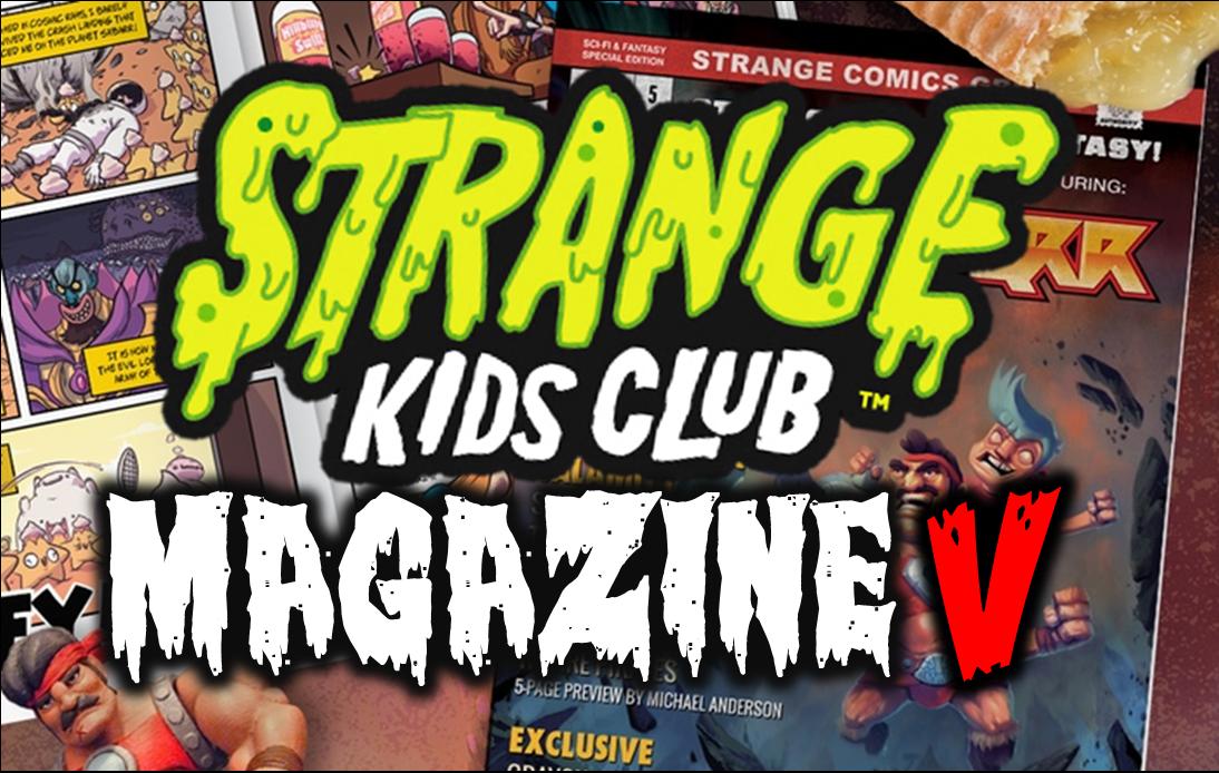 https://www.kickstarter.com/projects/228158145/strange-kids-club-magazine-5