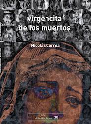 NICOLÁS CORREA: Virgencita de los muertos
