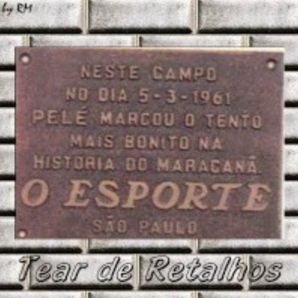 A placa do primeiro gol de placa