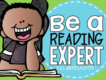http://www.teacherspayteachers.com/Product/Be-a-Reading-Expert-Beginning-of-the-Year-Activities-That-Encourage-Reading-1358909