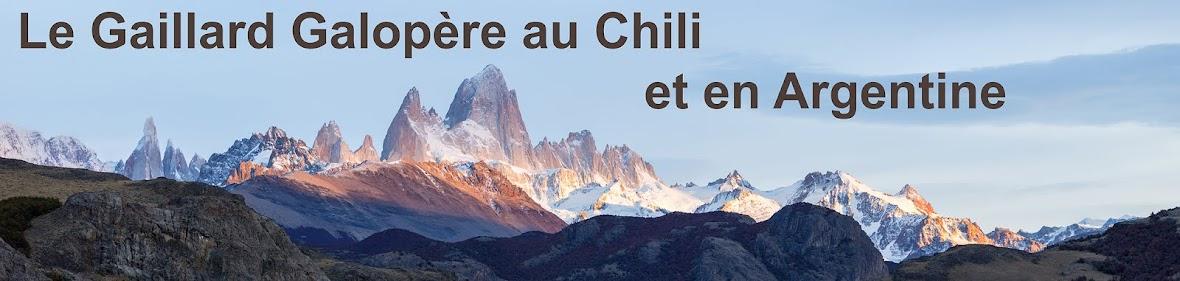 Le Gaillard Galopère au Chili et en Argentine