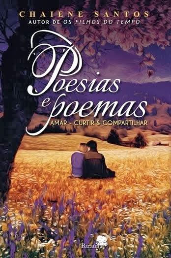 livro POESIAS E POEMAS - Amar, Curtir & Compartilhar