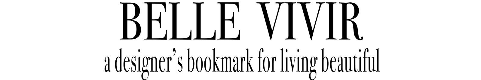 BELLE VIVIR