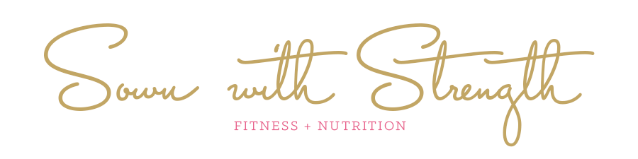 Sown with Strength Fitness + Nutrition