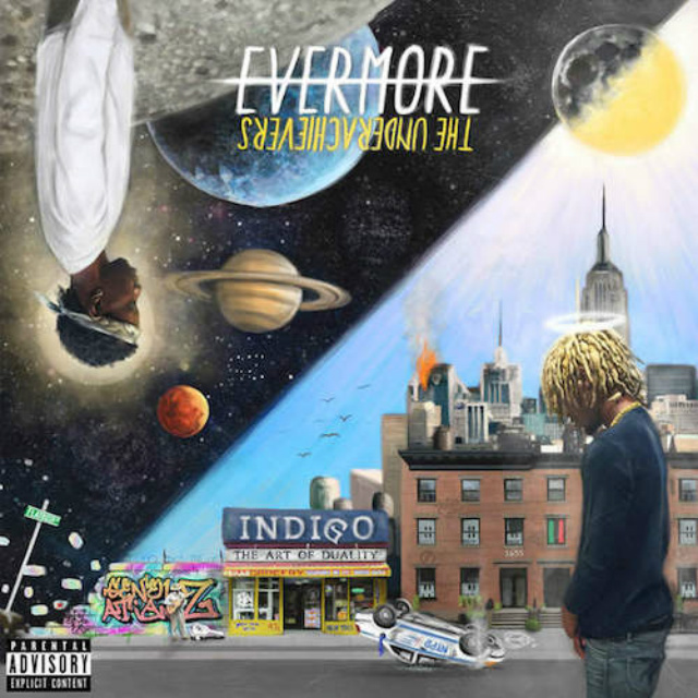 Álbum: The Underachievers - Evermore: The Art Of Duality
