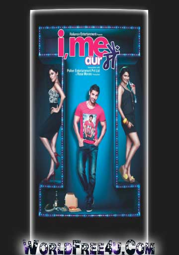 Poster Of Hindi Movie I Me aur Main (2013) Free Download Full New Hindi Movie Watch Online At worldfree4u.com