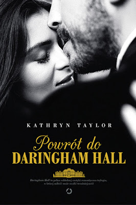 """Powrót do Daringham Hall"" - Kathryn Taylor"