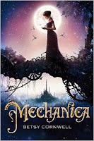 Mechanica by Betsy Cornwell book cover and review