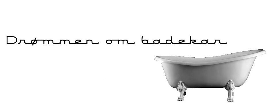 Drømmen om badekar