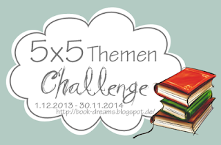 http://book-dreams.blogspot.de/2013/10/5x5-themen-challenge.html