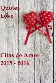quotes love - citas de amor 2015 - 2016