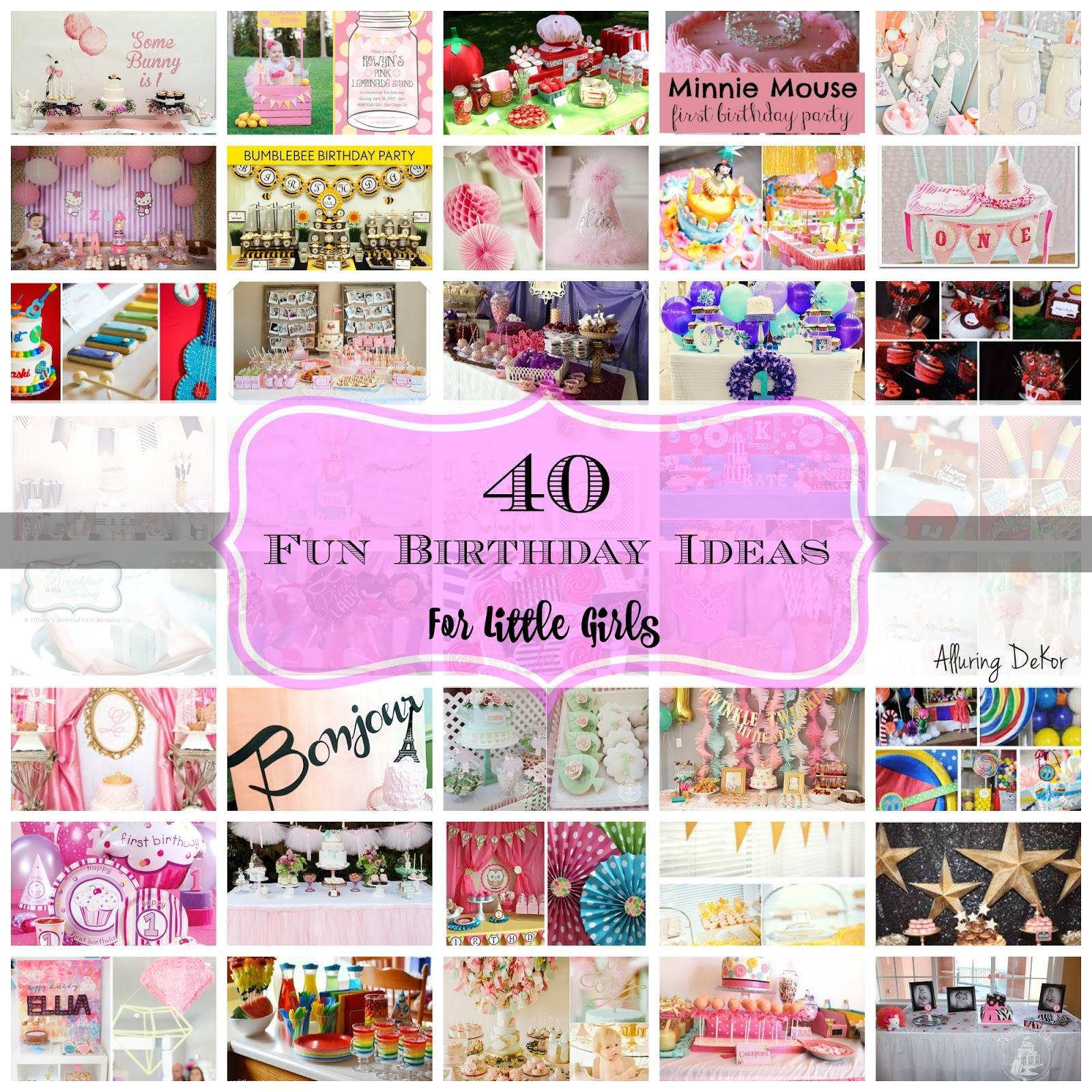 alluring dekor 40 fun birthday ideas for little girls