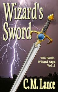 Wizard's Sword (The Battle Wizard Saga Book 2)