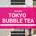 Oh Yeah. A Tokyo Bubble Tea Review (Eastwood)