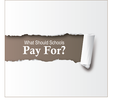 what should schools pay for?