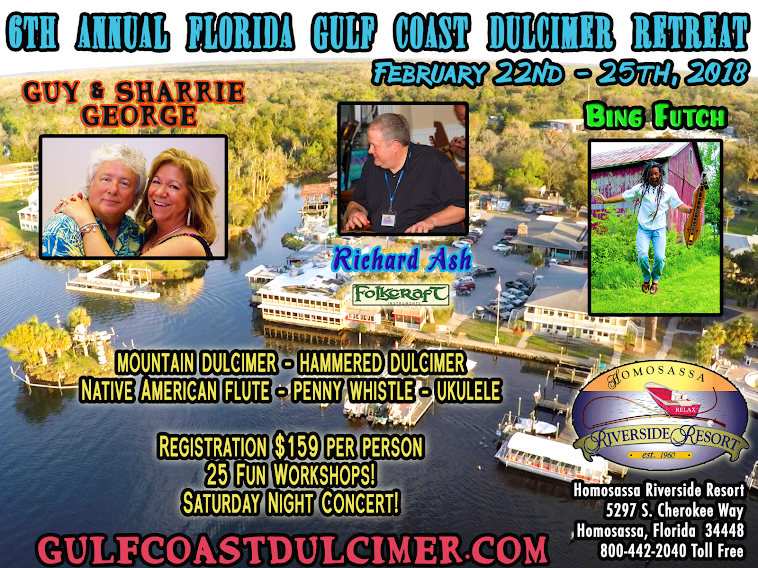 Florida Gulf Coast Dulcimer Retreat with Bing Futch, Guy & Sharrie George and Richard Ash