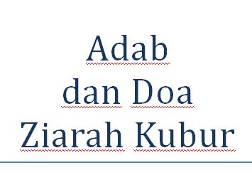 ADAB dan DOA ZIARAH KUBUR