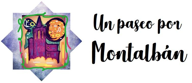 Un paseo por Montalbán