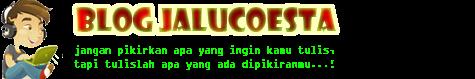Blog Jalucoesta - Berbagi Untuk Diketahui