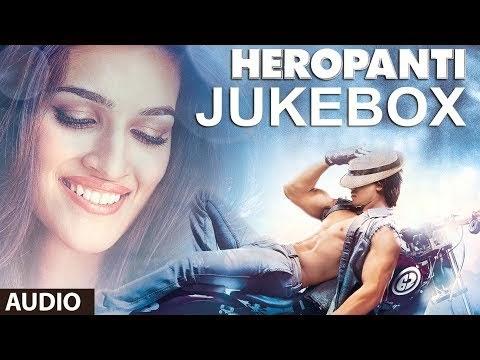 Heropanti Full Audio Songs Jukebox | Sajid-Wajid