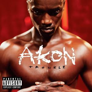 Akon-Trouble