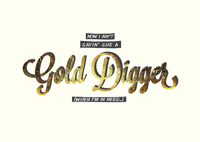 gold digger lyric: