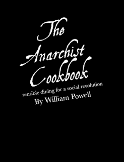 The Anarchist Cookbook El Libro de cocina anarquista