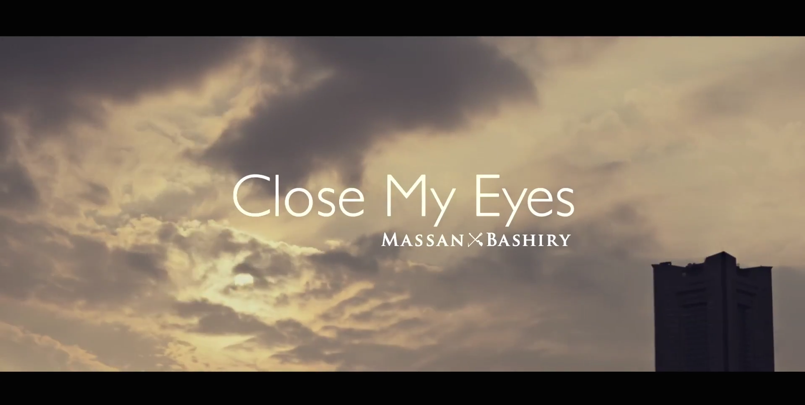 MASSAN×BASHIRY - Close My Eyes
