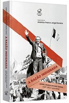 """""""A razão indignada"""", de Américo Freire e Jorge Ferreira"""