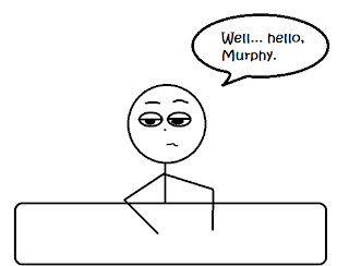 "Stick figure saying, ""Well... hello, Murphy."""
